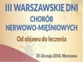 III Warszawskie Dni Chorób Nerwowo-Mięśniowych